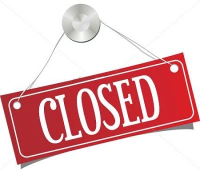 We are closed.............